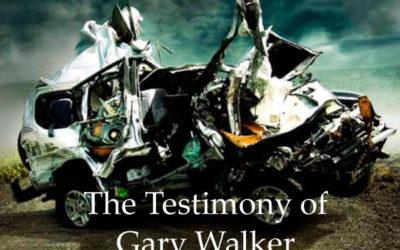 The Testimony of Gary Walker