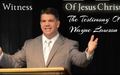 The Testimony of Wayne Lawson